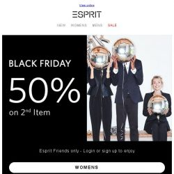 [Esprit] Black Friday Promotion starts early!