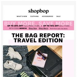 [Shopbop] Up to 75% off + Get packing with these 4 must-have travel bags