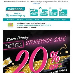 [Watsons] 3-day ♠️Black Friday Deals♠️ (23–25 Nov)! 💰Save Up to 60% &  Buy 1 Get 1 Free deals! Enjoy 20% off STOREWIDE & ONLINE with min. $38  nett spend!