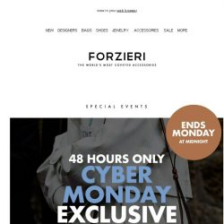 [Forzieri] Starts Now | Extra 10% Off CyberMonday Exclusive