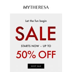 [mytheresa] Sale starts: 50% off – Let's get the ball rolling...
