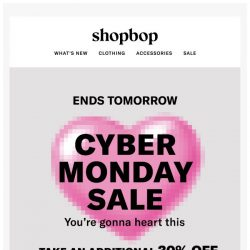 [Shopbop] Cyber Monday = additional 30% off ALL sale with code WOW18