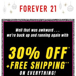 [FOREVER 21] Oops! Here's a code for 30% off and FREE shipping!