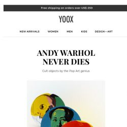 [Yoox] DESIGN+ART: Andy Warhol, Memphis Milano and other great gifts