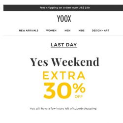 [Yoox] Only a few hours left: EXTRA 30% OFF