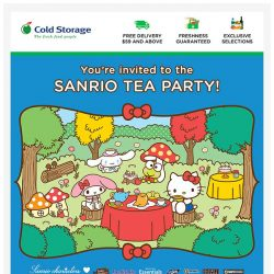 [Cold Storage] 🎊 You're Invited to the Sanrio Tea Party! 🎊