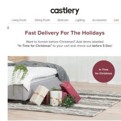 [Castlery] Want items delivered by X'mas? Order by Tomorrow!