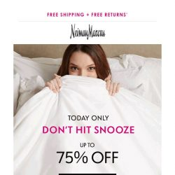 [Neiman Marcus] 75% off to start your day