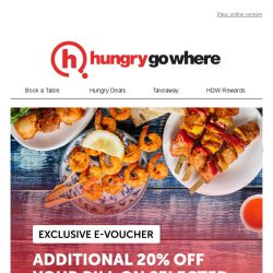 [HungryGoWhere] HungryGoWhere e-vouchers – Slash an additional 20% off your bill on select dining deals