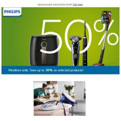 [PHILIPS] Members only: Save up to 50% on selected products!