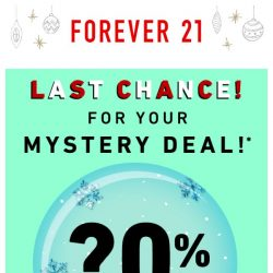 [FOREVER 21] Last chance for a pre-holiday gift from us!
