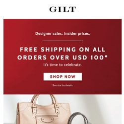 [Gilt] FREE SHIPPING on All Orders Over USD 100