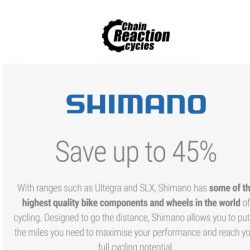 [Chain Reaction Cycles] Shimano: 45% off