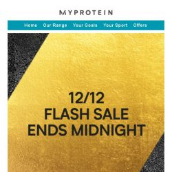 [MyProtein] ⚠️ 12 Hours Left ⚠️12/12 Flash Sale!