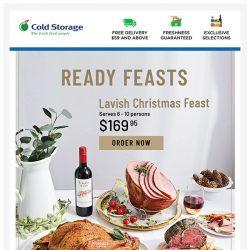 [Cold Storage] 🍖 Last Week to Order Christmas Feast! Don't Wait! 🍖