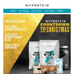 [MyProtein] Shhh! Your VIP Exclusive Christmas Deal. ❄️