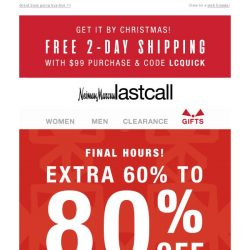 [Last Call] FINAL HOURS: extra 60%–80% off clearance