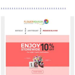 [Floweradvisor] Special promo for HSBC credit cardholders. Find out more!