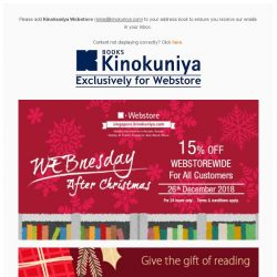 [Books Kinokuniya] It's the WEBnesday After Christmas! ⏰24 hours only promotion for 15% Off* WEBStorewide on 26th December 2018 ONLY!  Shop NOW!