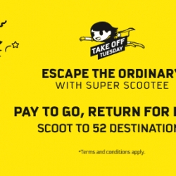 Scoot: Extended Take Off Tuesday Sale - Pay to Go, Return for FREE to 52 Destinations!