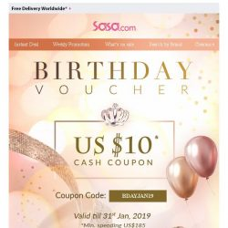 [SaSa ] Dear, It's Birthday time! Let's celebrate with US$10 coupon!