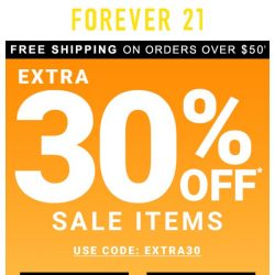 [FOREVER 21] 🔔 This Is Mega: Extra 30% Online Only!