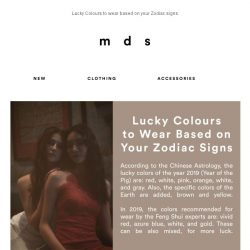 [MDS] Lucky Colours to wear based on your Zodiac Signs