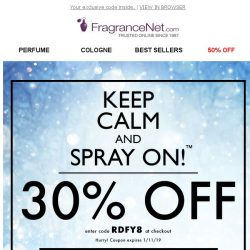 [FragranceNet] Ending soon: Take an EXTRA 30% OFF EVERYTHING!