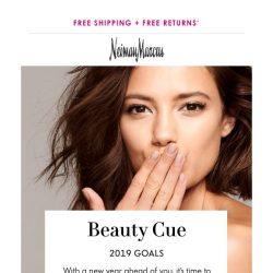 [Neiman Marcus] 2019 beauty goals (& how to achieve them)