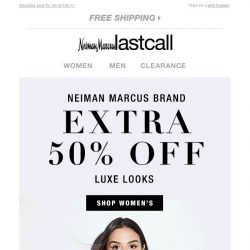 [Last Call] Extra 50% off Neiman Marcus style