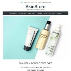 [SkinStore] ENDS MIDNIGHT | 20% Off + DOUBLE Free Gift