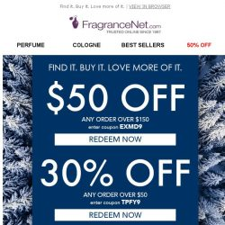 [FragranceNet] Buy More, Save up to $50 OFF*