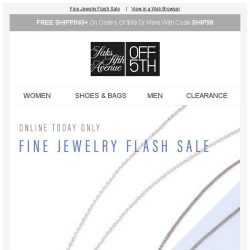 [Saks OFF 5th] Final Hours: Extra 40% off luxe jewels!