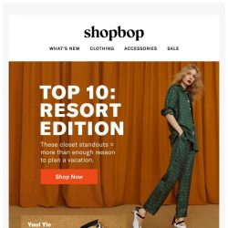 [Shopbop] 10 reasons to plan a vacation