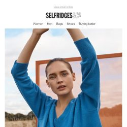 [Selfridges & Co] Great style that won't cost the Earth?