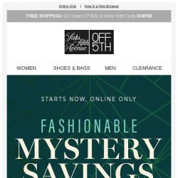 [Saks OFF 5th] Your Schutz item is waiting! + Surprise! We have mystery savings inside...
