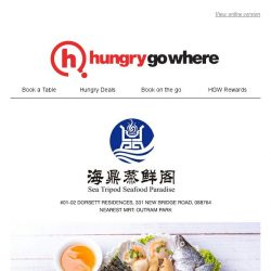 [HungryGoWhere] 50% Off Seafood Set Menu (U.P. $48++) at Sea Tripod Seafood Paradise