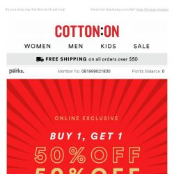 [Cotton On] 😱 Buy 1, Get 1 50% off SITEWIDE 😱