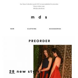 [MDS] WE HAVE NEW | Preorder the new collection online