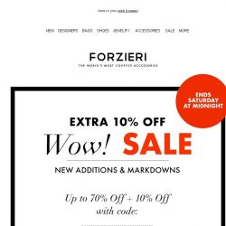 [Forzieri] Last call | Extra 10% off Wow! SALE