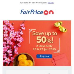 [Fairprice] 2 DAYS ONLY: Up to 50% savings!