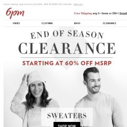 [6pm] 60% off MSRP or more: End of Season Clearance on now!