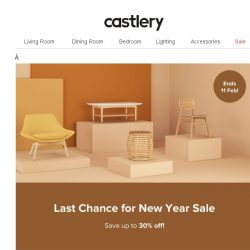 [Castlery] NYS – 2 more weeks to shop!