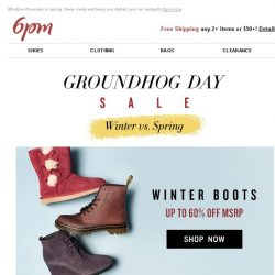 [6pm] Up to 60% off Groundhog Day Sale (Boots, Sandals & More)!