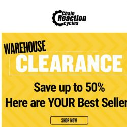 [Chain Reaction Cycles] Best. Of. Warehouse Clearance →