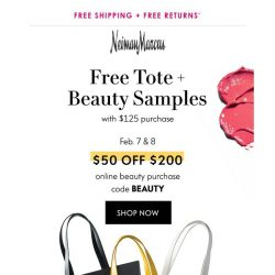 [Neiman Marcus] Free tote & beauty samples + $50 off!