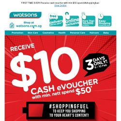 [Watsons] 3 Days Only! Get $10 Cash Voucher*