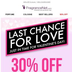 [FragranceNet] 30% OFF Sitewide! Just in time for Valentine's Day!