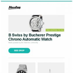 [Massdrop] B Swiss by Bucherer Prestige Chrono Automatic Watch, Orient Defender Automatic Watch, Montegrappa Parola Fountain Pen and more...