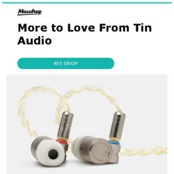[Massdrop] Tin Audio T3 IEM – Massdrop Debut: An Acclaimed Series Gets a New Addition for $59.99